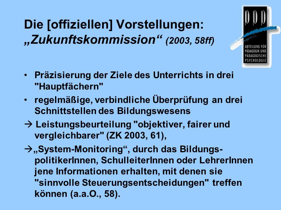"""Die [offiziellen] Vorstellungen: """"Zukunftskommission (2003, 58ff)"""